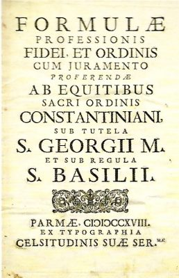 Formula de Juramento de los Caballeros Constantinianos-PARMA-1718