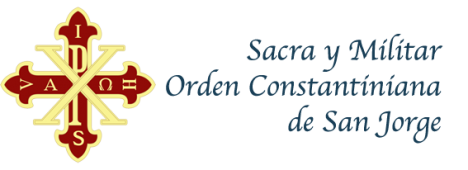 Orden Constantiniana - SACRA Y MILITAR ORDEN CONSTANTINIANA DE SAN JORGE